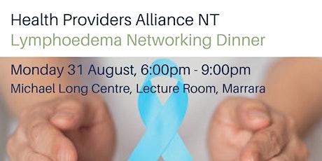 Lymphoedema Networking Event - Marrara NT tickets