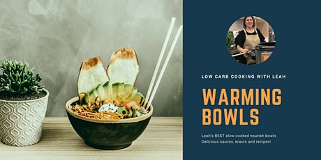 Underwood, Low Carb Warming Bowls Class tickets