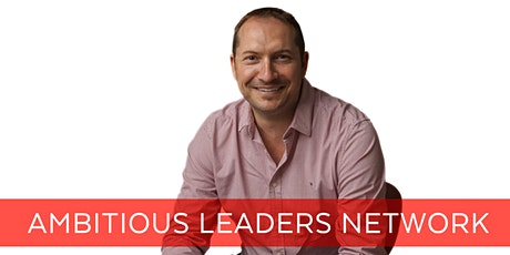 Ambitious Leaders Network Melbourne– 13 August 2020 Shannon Green tickets