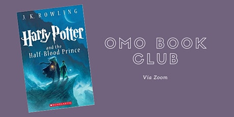 OMO Book Club: Harry Potter and the Half-Blood Prince tickets