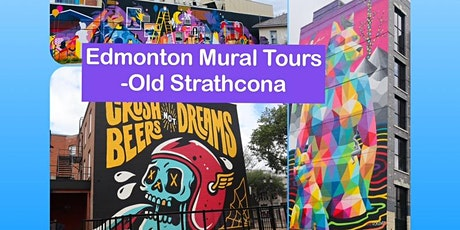 Edmonton Mural Walking Tour - Old Strathcona tickets