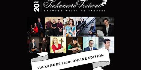 Tuckamore  Chamber Music Festival... Online tickets