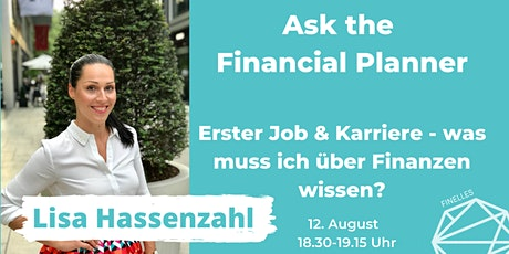 Ask the Financial Planner - Erster Job & Karriere Tickets