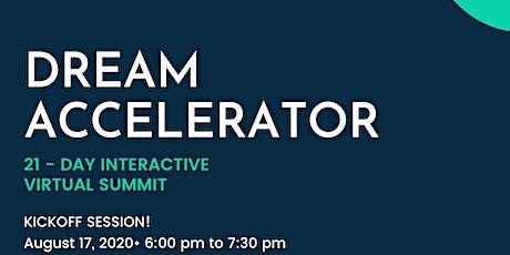 Dream Accelerator Summit tickets