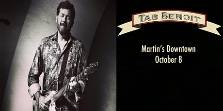 Tab Benoit at Martin's Downtown tickets