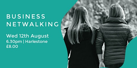 BUSINESS NETWALKING EVENT | NORTHAMPTON tickets