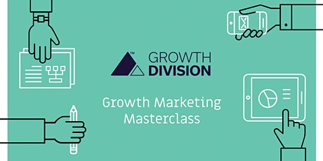 Growth | Division - Masterclass Series tickets