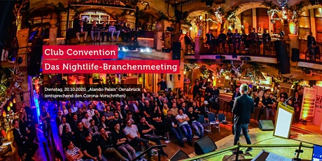 Club Convention - Das Nightlife-Branchenmeeting Tickets