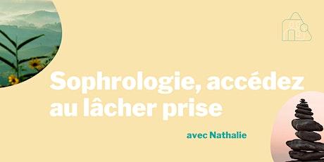 Séance de sophrologie: accéder au lâcher-prise avec Nathalie- Confirmé billets