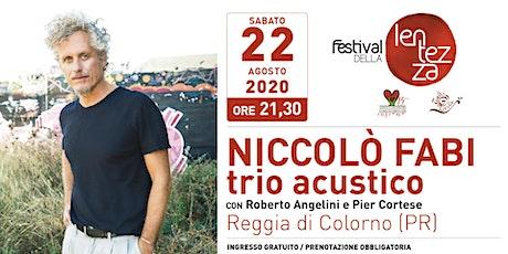 Niccolò Fabi trio acustico - Festival della Lentezza 2020 biglietti