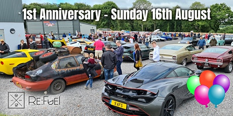 Re:Fuel  Open Day -1st Anniversary - 16th August tickets