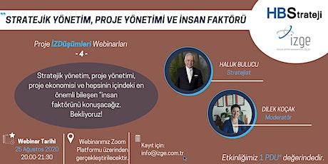 Stratejik Yönetim, Proje Yönetimi ve İnsan Faktörü tickets