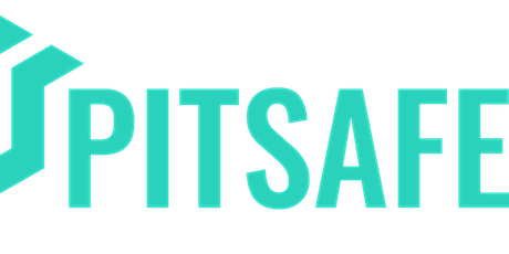Pitsafe™ - Keeping You Safe, Dry and Moving! tickets