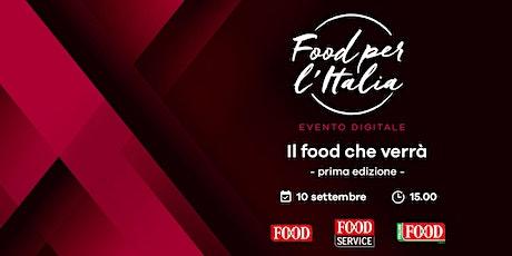 Food per l'Italia - Il food che verrà biglietti