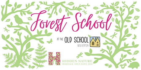 Forest School at the Old School - Heritage Open Day 2020 tickets