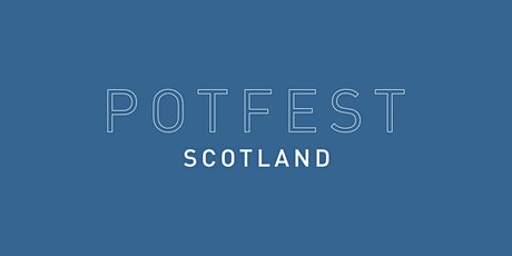 Potfest Scotland tickets
