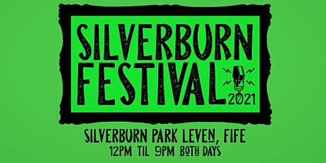 Silverburn Festival 2021 | 31st July - 1st August 2021 tickets