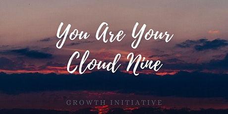 you are your cloud nine tickets