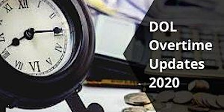 How to Implement the New DOL 2020 Overtime Regulations Before You Violate t tickets