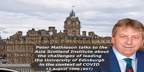 Webinar: The Challenges of Leading the University of Edinburgh due to COVID tickets