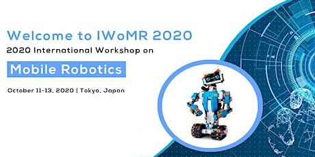 2020 International Workshop on Mobile Robotics (IWoMR 2020) tickets