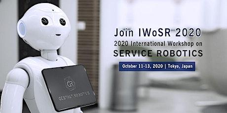 2020 International Workshop on Service Robotics (IWoSR 2020) tickets