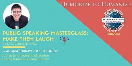 Public Speaking Masterclass: Make Them Laugh tickets