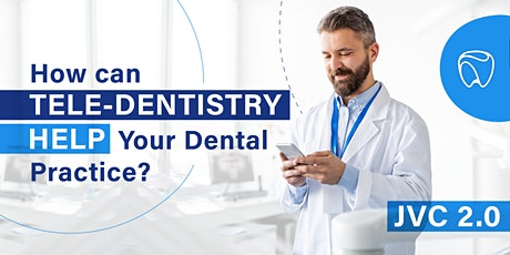Learn How Tele-dentistry Can Help Your Dental Practice tickets