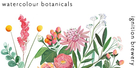 Watercolour Botanicals at Ignition Brewery tickets