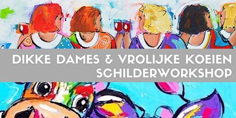 Dikke Dames / Vrolijke Koeien schilderworkshop tickets