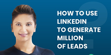 How to  build a brand on LinkedIn which generates thousands of leads! tickets