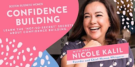 """Confidence Building: The """"not-so-secret"""" secrets about confidence building. tickets"""
