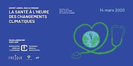 Sommet FRESQue 2020 : Santé à l'heure des changements climatiques billets