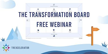 The Transformation Board (FREE Webinar) tickets