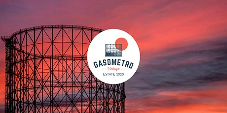 Gasometro Vintage ~ Estate 2020 biglietti