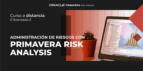 Curso de Oracle Primavera Risk Analysis | A distancia (duración: 12 horas) entradas