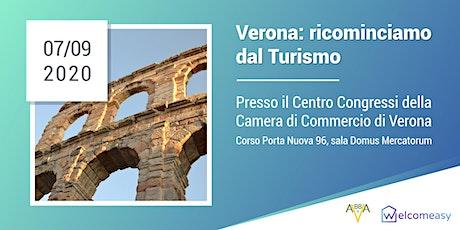 Verona: Ricominciamo Dal Turismo biglietti