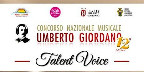 Concorso U. Giordano - Esibizione Finalisti Talent Voice biglietti