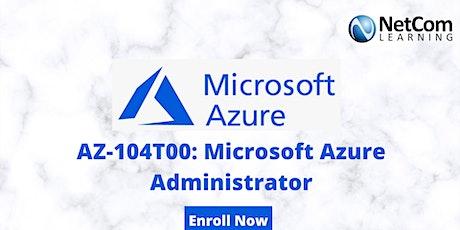 AZ-104T00: Microsoft Azure Administrator 4-Day Training in California tickets