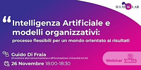 Intelligenza Artificiale e modelli organizzativi biglietti