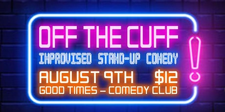 Off the Cuff - Improvised Stand-up Comedy tickets