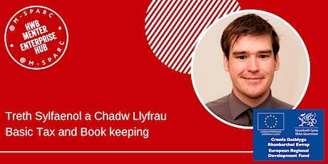 Covid-19:  Treth Sylfaenol a Chadw Llyfrau/Basic Tax and Book keeping tickets