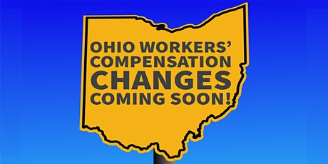 Ohio Workers' Compensation Legislative Changes tickets