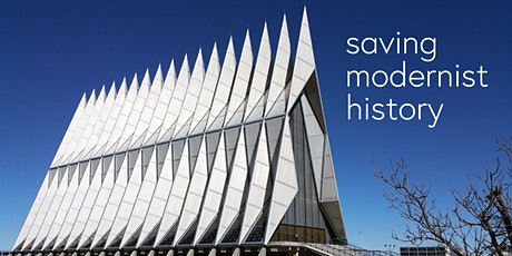 Saving Modernist History: Restoration of the USAF Academy Chapel and Garden tickets