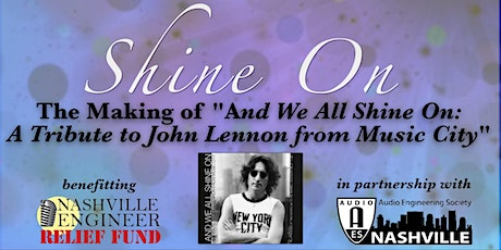 Shine On- The Making of And We All Shine On: A Tribute to John Lennon tickets