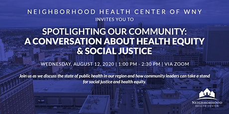 Spotlighting Our Community: A Health Equity & Social Justice Conversation tickets