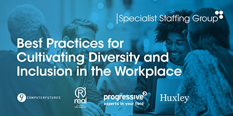 Best Practices for Cultivating Diversity and Inclusion in the Workplace tickets