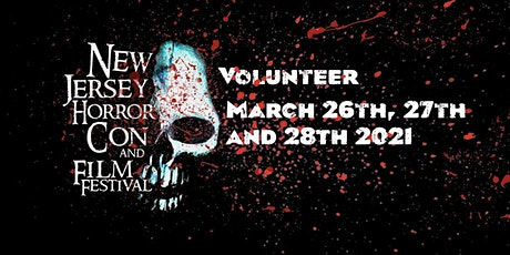 Volunteer Registration March 2021 - New Jersey Horror Con and Film Festival tickets