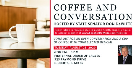 Coffee and Conversation Hosted by State Senator Don DeWitte in Gilberts tickets