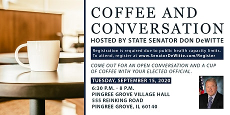 Coffee & Conversation Hosted by State Senator Don DeWitte in Pingree Grove tickets